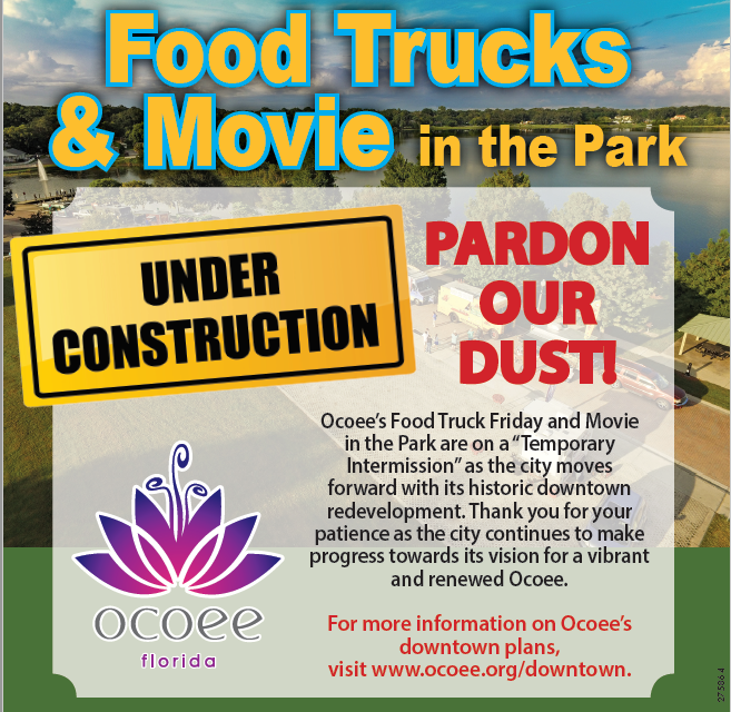Food Trucks and Movie in the Park Under Construction, Pardon Our Dust